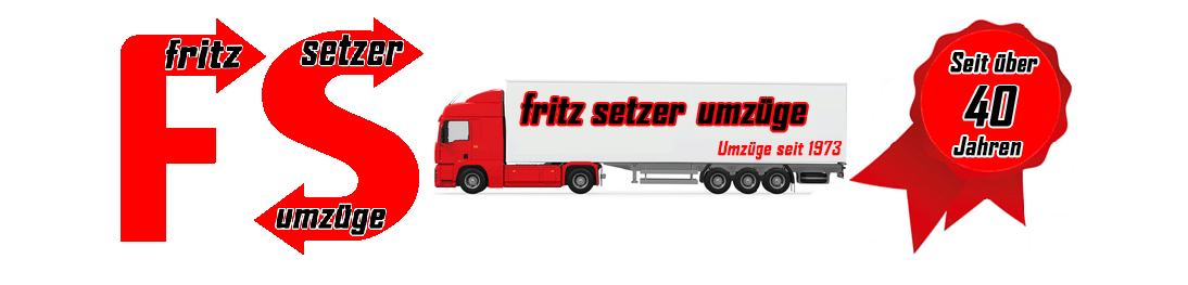 Fritz Setzer Umzüge